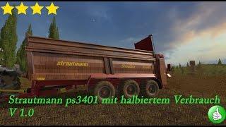 Link:https://www.modhoster.de/mods/strautmann-ps3401-mit-halbiertem-verbrauch http://www.modhub.us/farming-simulator-2017-mods/strautmann-ps3401-with-halved-consumption-v1/