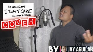 I Don't Care - Ed Sheeran w/ Justin Bieber (Cover By Jay Aguilar)