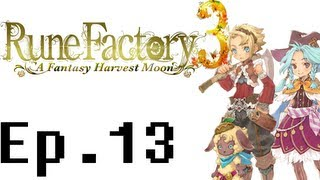 Rune Factory 3: A Fantasy Harvest Moon Playthrough Ep. 13. Rainbow Boss Battle