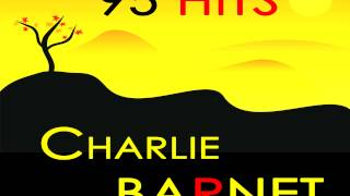 Charlie Barnet - Girl With the Pigtails In Her Hair