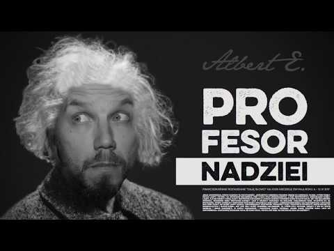 Profesor nadziei - Daję Słowo XXXII niedziela A - 12 XI 2017