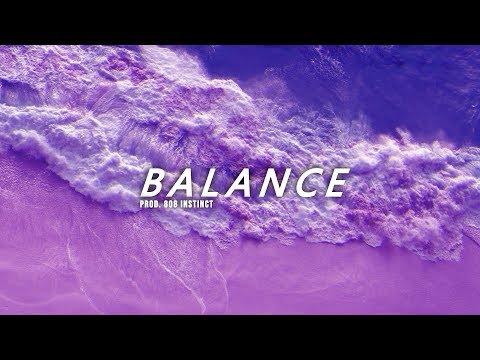 "[FREE] Wavy Chill Trap/R&B Type Beat ""Balance"" Prod. 808 Instinct"