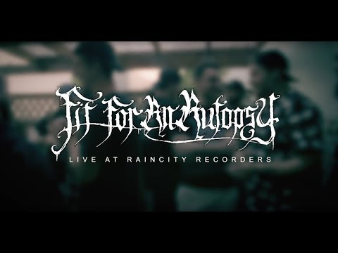 Rain City Sessions - Fit For An Autopsy