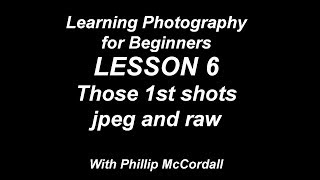Photography for beginners lesson 6