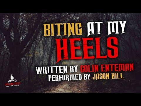"""""""Biting At My Heels"""" Creepypasta 💀 Scary Stories of the Supernatural & Paranormal"""