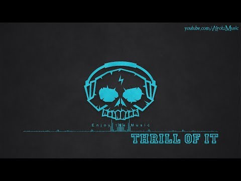 Thrill Of It by Albin Lewin - [2010s Pop Music]