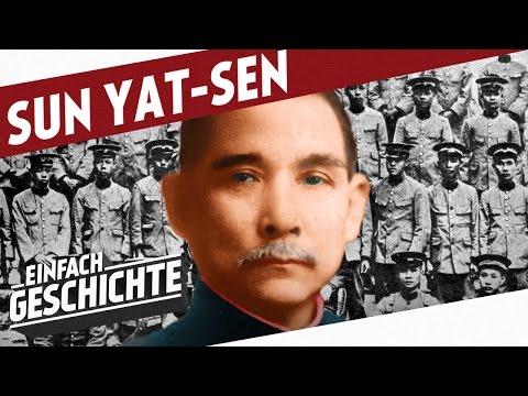 Der Vater des modernen Chinas - Sun Yat-sen l DIE GESCHICHTE VON CHINA