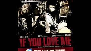 DJ Absolut - If You Love Me (featuring Havoc, Joell Ortiz, Cassidy, & Sheek Louch)