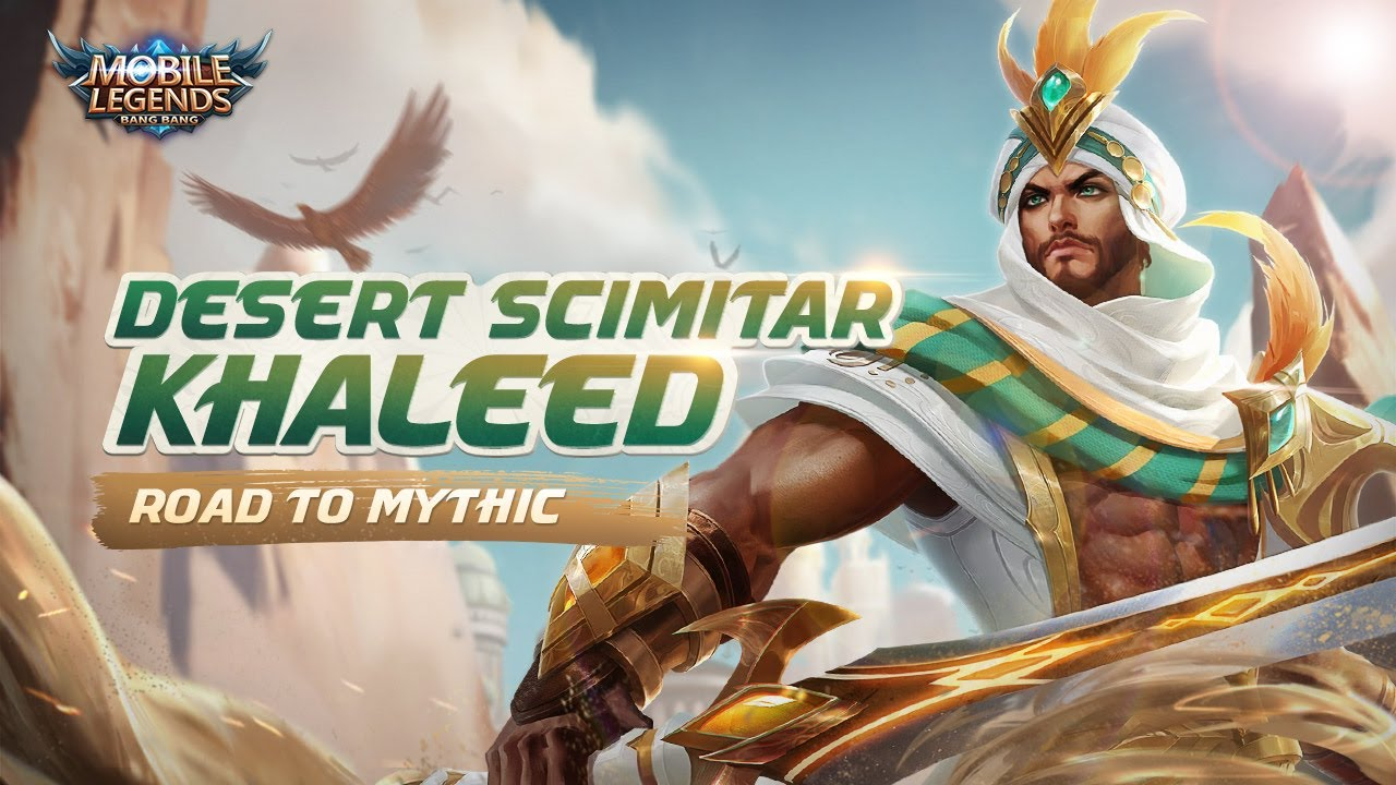 Road to Mythic | Desert Scimitar  | Khaleed | Mobile Legends: Bang Bang