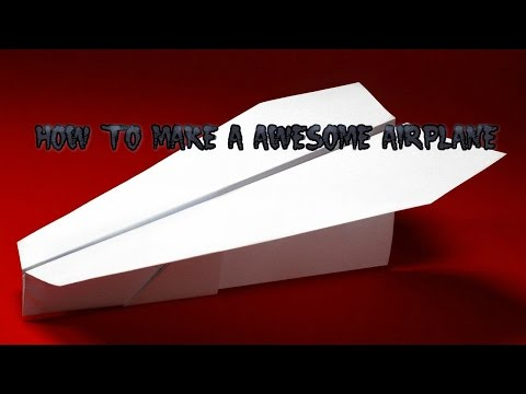 how to make the best paper airplane ever youtube