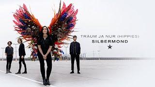 Silbermond - Träum ja nur (Hippies) (Offizielles Lyric)