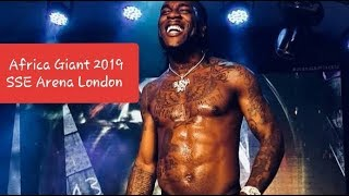Burna boy live Africa Giant tour SSE arena 2019 (sold out concert) Wembley