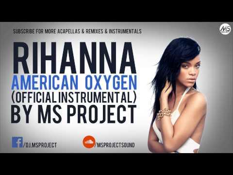 Rihanna - American Oxygen (Official Instrumental) + DL