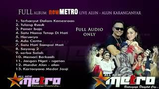 Gambar cover NEW METRO FULL ALBUM A  TERBARU 2019 LIVE KARANGANYAR
