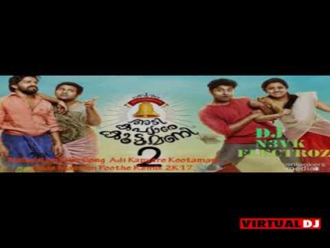 Adi Kapyare Kootamani - Ende Maavum Poothe Electro Mix 2K17 - DJ N3VK ELECTRO -YouTube
