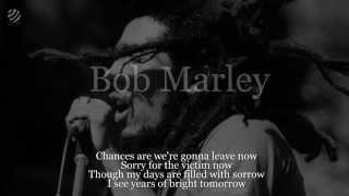 Bob Marley Chances Are (lyrics) (HQ Audio)