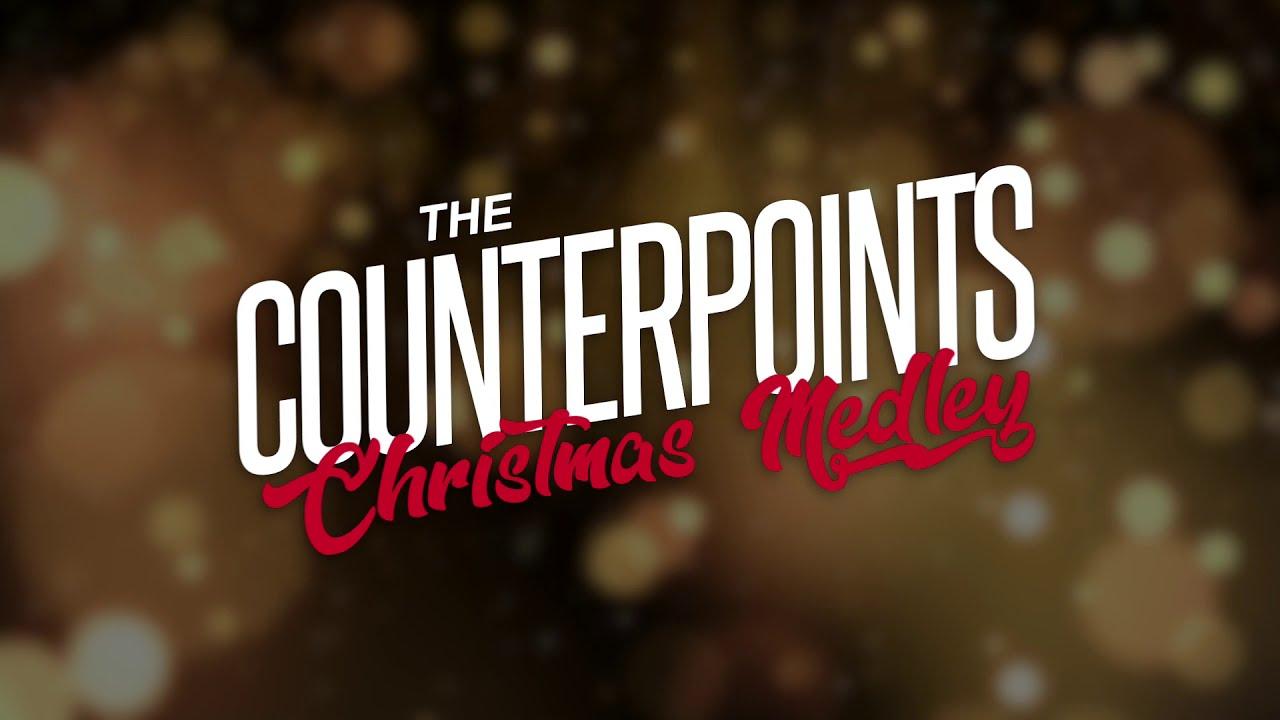 The Counterpoints Christmas Medley - North Central Counterpoints