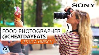 Sony Alpha | Food Photographer Jessica Hirsch (@cheatdayeats) - We Are Alpha