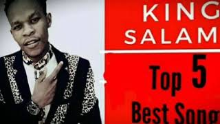 KING SALAMA TOP 5 2018BEST SONG39S