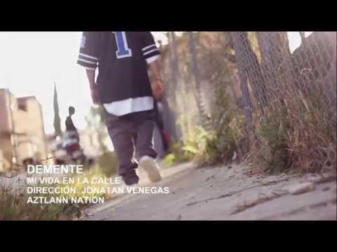 Demente - Mi Vida En La Calle   Video Oficial   HD
