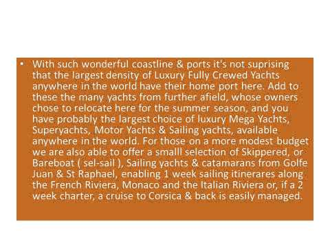 YACHT CHARTER IN THE SOUTH OF FRANCE & MONACO