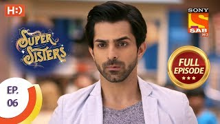 Super Sisters - Ep 6 - Full Episode - 13th August, 2018