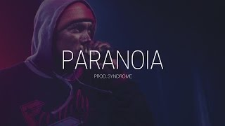 Hopsin Type Beat / Paranoia (Prod. By Syndrome) thumbnail