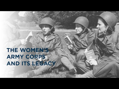 Women's Army Corp and Its Legacy