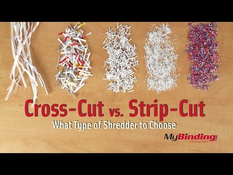 Cross Cut vs Strip Cut Shredders