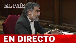 DIRECTO JUICIO DEL 'PROCÉS' | Declaran CUIXART y FORCADELL