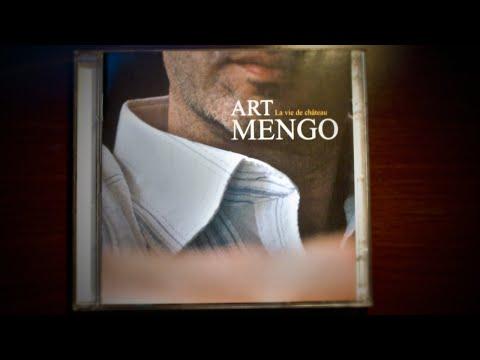 Art Mengo - La vie de château