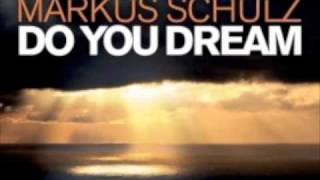 Markus Schulz - Do You Dream (Original Mix)