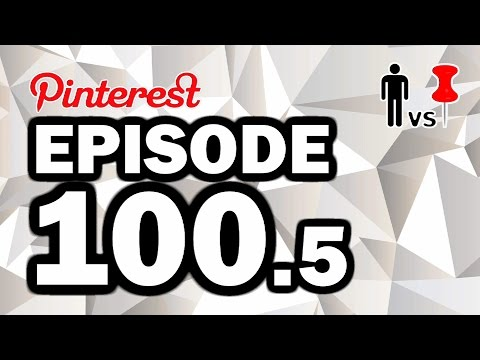 Man Vs Pin Episode 100.5 - Pinterest RETRYs