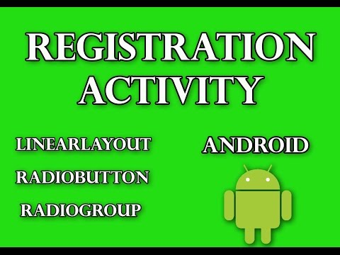 Linear Layout, RadioButton, RadioGroup in Android | Registration Activity