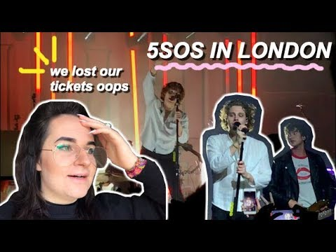 WE LOST OUR TICKETS - 5 Seconds of Summer @ Heaven London