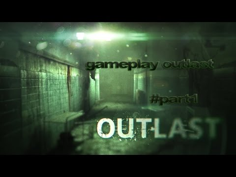 y0uSs3f gameplay outlast tunisia [part 1] HD