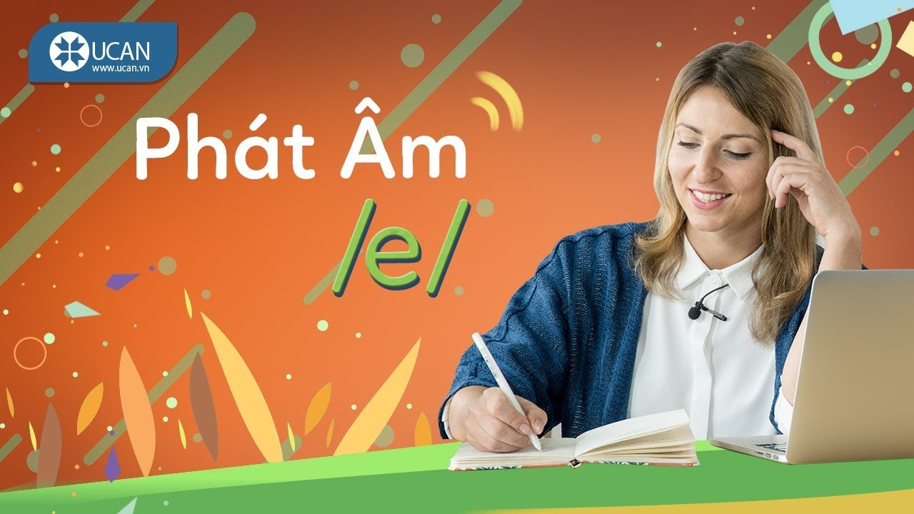 7 PHÚT HỌC PHÁT ÂM TIẾNG ANH CHUẨN TÂY | Bài 3: Âm /e/ [Ucan English Pronounciation]