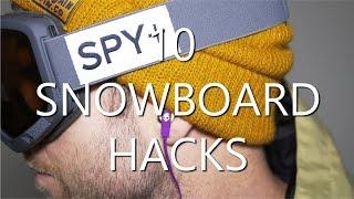 10 Snowboard Hacks