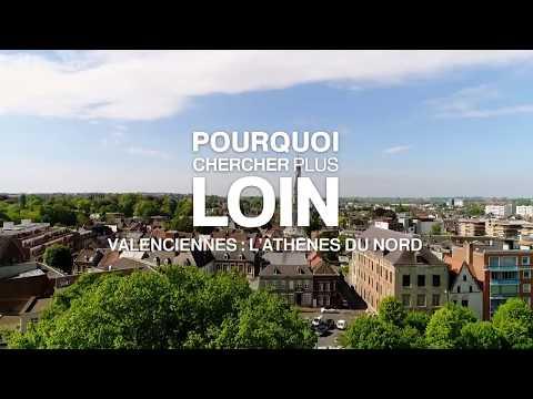 Pourquoi chercher plus loin : Valenciennes, l'Athènes du Nord