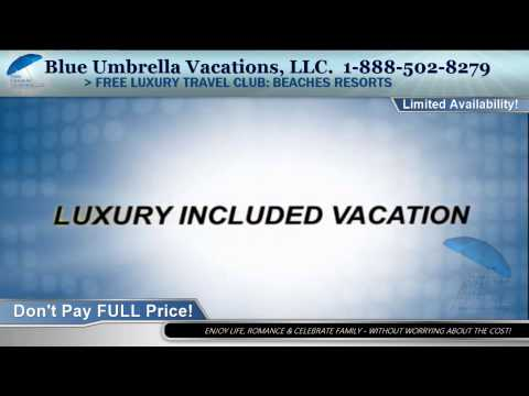 Free Travel Club - BEACHES RESORTS Travel Package