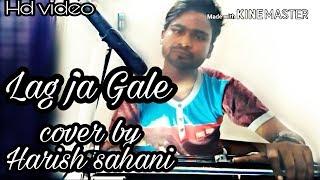 Lag ja gale Sanam karaoke||sanam||lata mangeshkar|| cover by Harish sahani