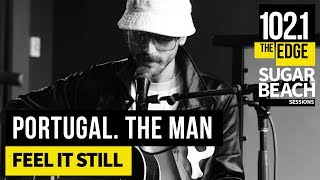 Portugal. The Man - Feel It Still (Live at the Edge)