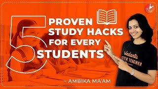 5 Study Proven Hacks Every Student Should Know! STUDY HACKS to get A Grades | SCORE Better in EXAMS