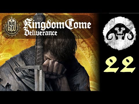 Kingdom Come: Deliverance #22 - Why did I agree to this?