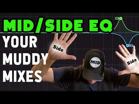 How To Fix A Muddy Mix : Mid Side EQ Mixing Techniques