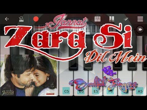 Zara Si Dil Mein Piano Tutorial By Soulful Fingers