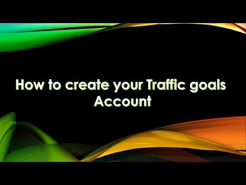 2 steps on HOW to create an account with Traffic Goals