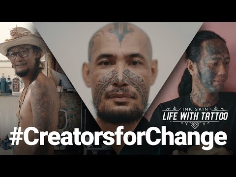 INK SKIN - LIFE WITH TATOOS || CREATORS FOR CHANGE