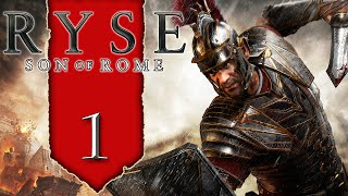 Ryse Son of Rome: [PC] Walkthrough #1 ~ Defender of Rome!