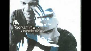 SK Radicals - I Belong